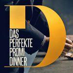 Das perfekte Promi Dinner