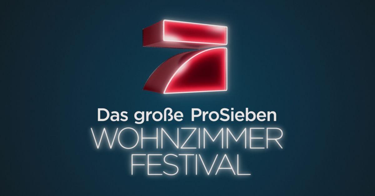 """""""Das große ProSieben Wohnzimmer-Festival"""" mit heftigem Line-up"""