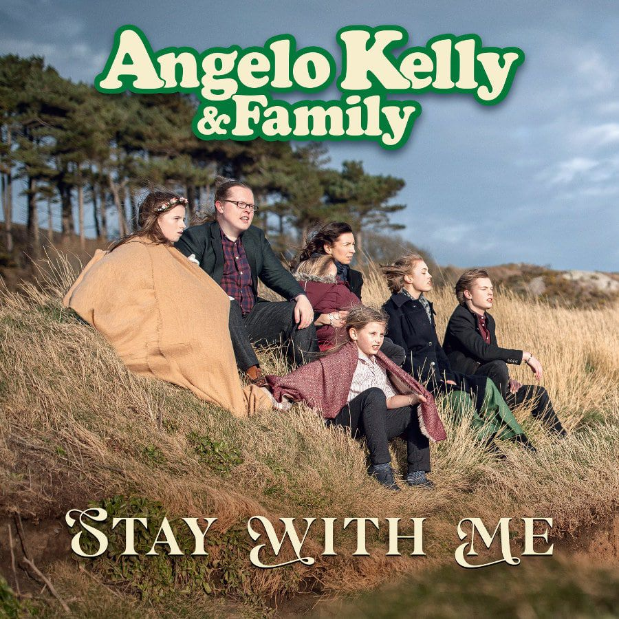"Angelo Kelly & Family: Das ist ihr neuer Song ""Stay With Me"""