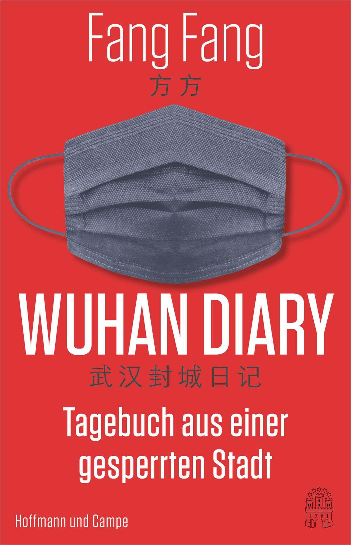 """""""Wuhan Diary"""": Tagebuch aus einer abgeriegelten Stadt"""