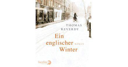 """Das Cover des Buchs """"Ein englischer Winter"""" von Thomas Reverdy."""