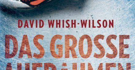 «Das große Aufräumen» von Autor David Whish-Wilson.