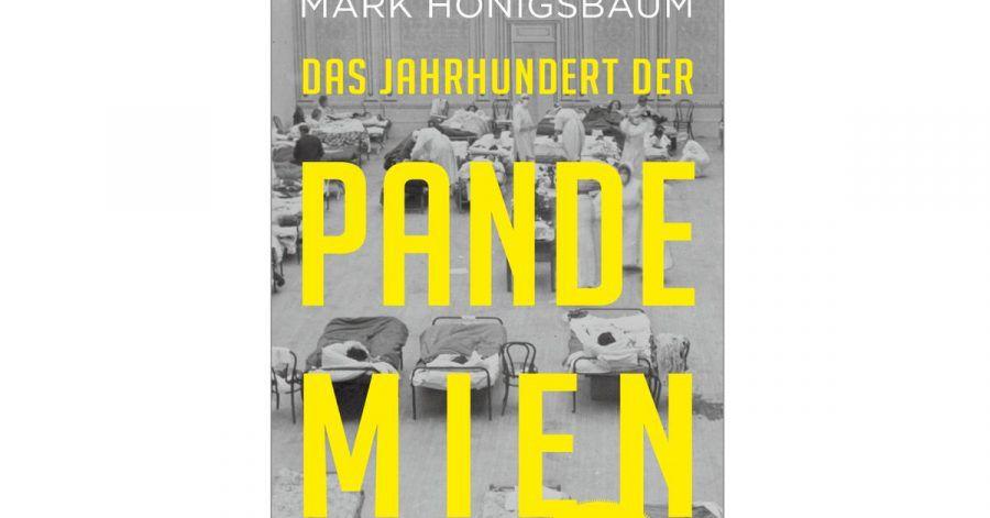 «Das Jahrhundert der Pandemien» von Mark Honigsbaum.