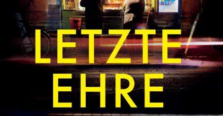 «Letzte Ehre» von Friedrich Ani.