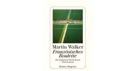 """Das Cover des Buches """"Französisches Roulette"""" von Martin Walker."""