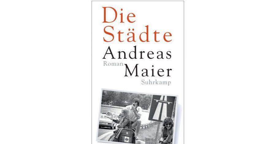 """Cover des Buches """"Die Städte"""" von  Andreas Maier."""