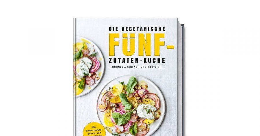 «Die vegetarische Fünf-Zutaten-Küche», Anne-Katrin Weber, Becker Joest Volk Verlag, 192 S., Euro 29,95 Euro, ISBN: 978-3954531646.