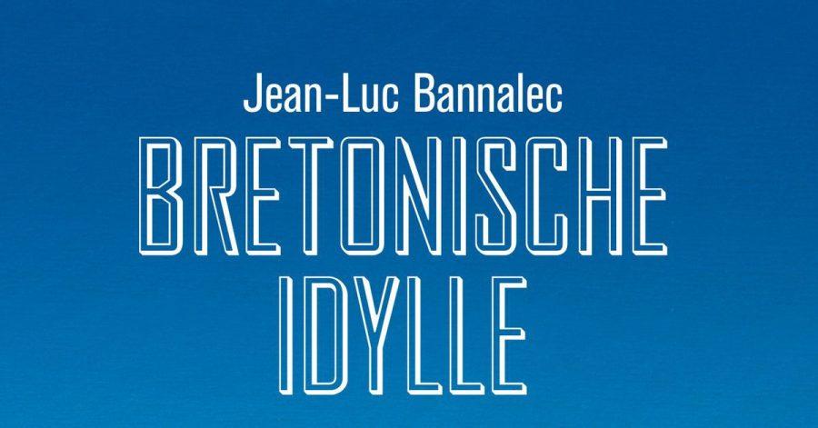 """Das Cover des Buches """"Bretonische Idylle - Kommissar Dupins zehnter Fall"""" von Autor Jean-Luc Bannalec."""