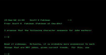 Eine Mail des Computerwissenschaftlers Scott Fahlman von der Universität Pittsburgh vom 19. September 1982 zeigt seinen Vorschlag der Zeichenkombination «:-)» .