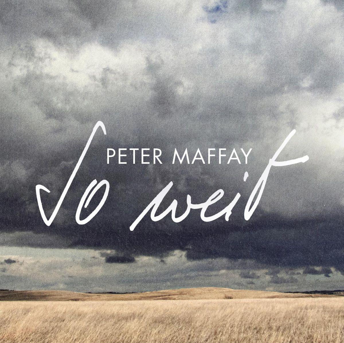 """Emotionaler denn je: Peter Maffays neues Album """"So weit ..."""""""