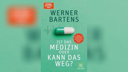 """""""Ist das Medizin oder kann das weg?"""" von Werner Bartens beschäftigt sich mit unnötigen Therapien oder Operationen. (sob/spot)"""