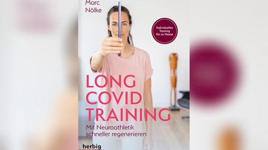 """""""Long Covid Training"""" ist das neue Buch von Marc Nölke (eee/spot)"""